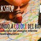 Workshop Il mondo a colori dei bambini. L'interpretazione de